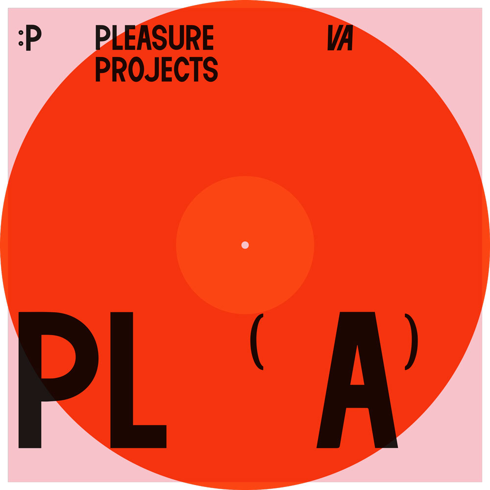 Pleasure Projects Artwork